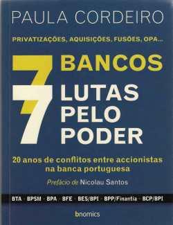 7 bancos 7 lutas pelo poder
