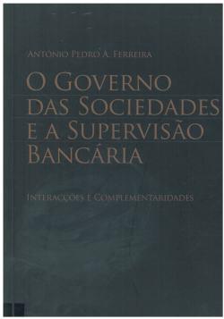 o governo das sociedades e a supervisão bancária