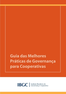 GUIA_DAS_MELHORES_PRATICAS_DE_GOVERNANCA_PARA_COOPERATIVAS